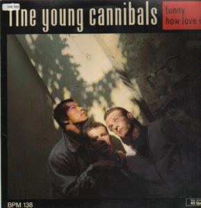 fine_young_cannibals-funny_how_love_is